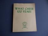 What Cheer 100 Years - 1965 centennial book