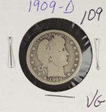 1909-D BARBER QUARTER -VG