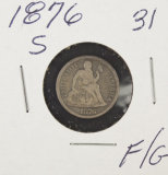 1876-S SEATED LIBERTY DIME - F/G