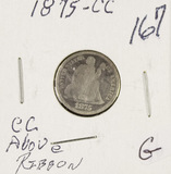 1875-CC ABOVE RIBBON SEATED LIBERTY DIME - G
