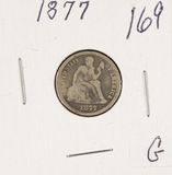 1877 - SEATED LIBERTY DIME - G
