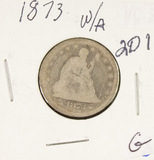 1873 W/ARROWS SEATED LIBERTY QUARTER - G