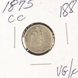 1875-CC SEATED LIBERTY DIME VG/F