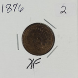 1876 - INDIAN HEAD CENT - XF