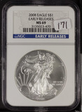 2008 - NGC MS-69 EARLY RELEASE SILVER EAGLE