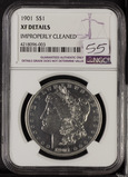 1901 - NGC XF DETAILS IMPROPERLY CLEANED MORGAN DOLLAR