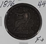 1876 - TRADE DOLLAR - F+