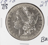 1878- 7/8 MORGAN DOLLAR - BU