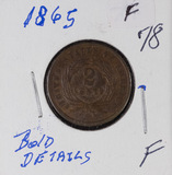 1865 - TWO CENT PIECE