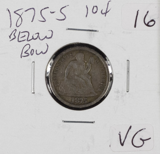 1875-S BELOW BOW LIBERTY SEATED DIME - VG