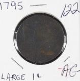 1795 - LIBERTY CAP LARGE CENT PLAIN EDGE - AG