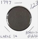 1797 - DRAPED BUST LARGE CENT - G/VG - POROUS