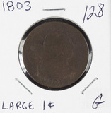 1803 - DRAPED BUST LARGE CENT - G