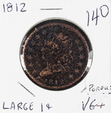 1812 LARGE DATE - CLASSIC HEAD LARGE CENT - VG+ POROUS