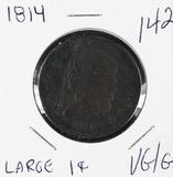 1814 PLAIN 4 - CLASSIC HEAD LARGE CENT - VG/G