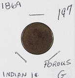 1869 - INDIAN HEAD CENT - G POROUS