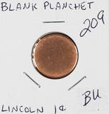 BLANK CENT PLANCHET - BU
