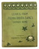 1896 ' Leaves From Juliana Horatia Ewing's Canada